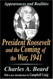 President Roosevelt and the Coming of the War, 1941