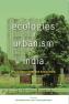 Ecologies of Urbanism in India