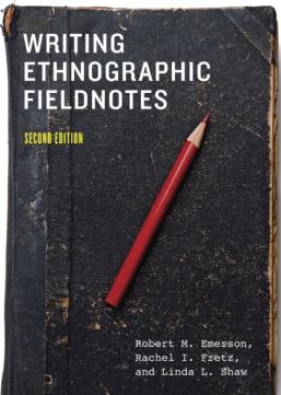 Writing Ethnographic Fieldnotes