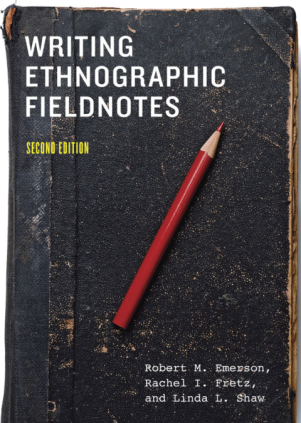 Writing Ethnographic Fieldnotes