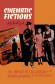 Cinematic Fictions