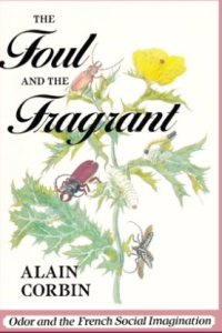 Foul and the Fragrant