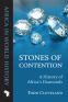 Stones of Contention