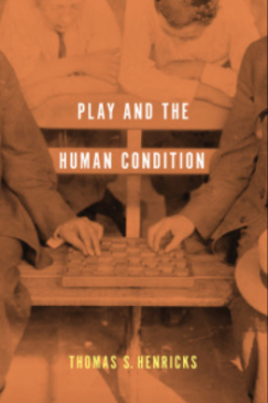 Play and the Human Condition