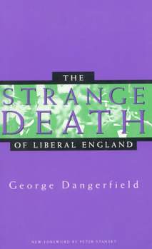 The Strange Death of Liberal England