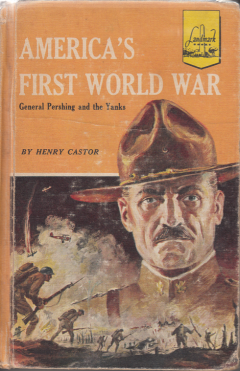 America's First World War