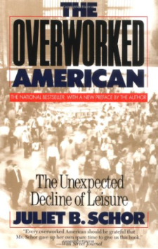 The Overworked American