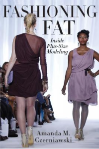 Fashioning Fat: Inside Plus-Size Modeling