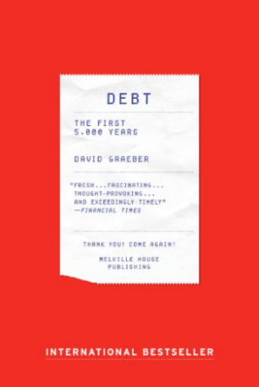 Debt: The First 5000 Years